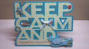 Keep Calm and Stay Positive Word Card